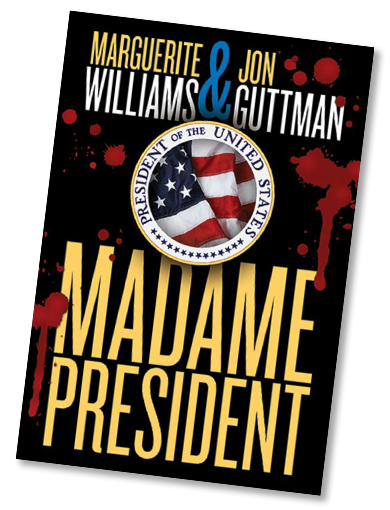 Madame President, a suspenseful political thriller